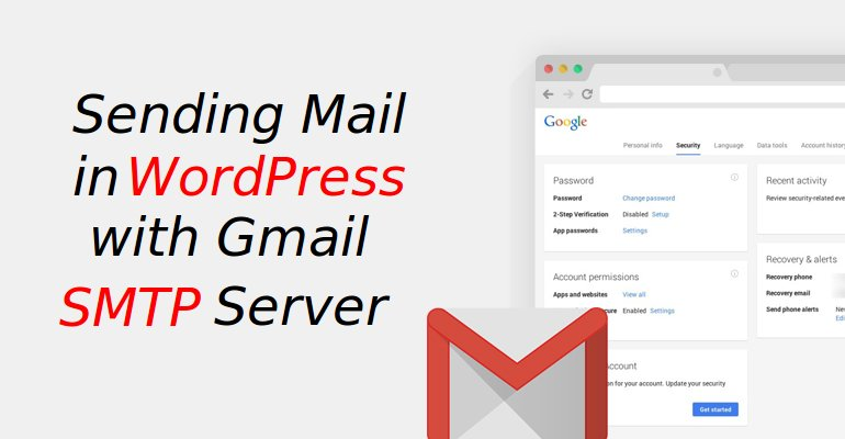 How to Send Emails in WordPress with Gmail SMTP Server_